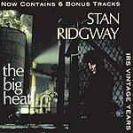 Stan Ridgway The Big Heat