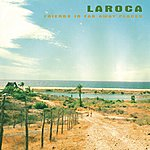 Laroca Friends In Far Away Places