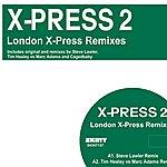 X-Press 2 London Xpress