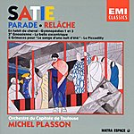 Michel Plasson Parade/Relache/En Habit De Cheval Etc.