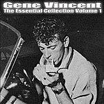 Gene Vincent Gene Vincent- Essential Collection Vol 1