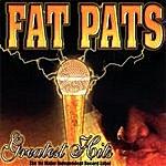 Fat Pat Greatest Hits