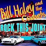 Bill Haley & His Comets Rock This Joint