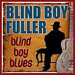 Blind Boy Fuller Blind Boy Blues