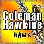 Coleman Hawkins Hawk