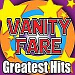 Vanity Fare Greatest Hits