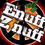 Enuff Z'Nuff Enuff Z'nuff