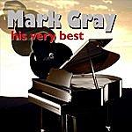 Mark Gray His Very Best