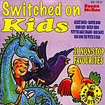 Susan McRae Switched On Kids - 39 Non-Stop Favourites