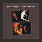 David Benoit The Benoit/Freeman Project 2