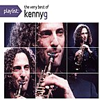 Kenny G Playlist: The Very Best Of Kenny G