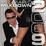 MC Mario MC Mario: Mixdown 2009