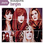The Bangles Playlist: The Very Best Of Bangles