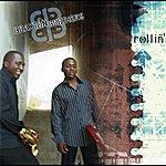 The Braxton Brothers Rollin'