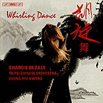 Taipei Chinese Orchestra Whirling Dance: Works For Flute And Traditional Chinese Orchestra