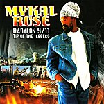 Mykal Rose Babylon 9/11 Tip Of The Iceberg