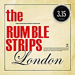 The Rumble Strips London (Single)