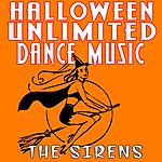 Sirens Halloween Unlimited Dance Music