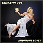 Samantha Fox Midnight Lover Remixes (Feat. Zante Dilemma)