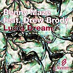 Benny Maze Lucid Dream (4-Track Maxi-Single)(Feat. Drew Brody)