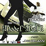 Mo Money Do The Model Walk