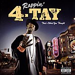 Rappin' 4-Tay That's What You Thought