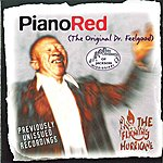 Piano Red The Flaming Hurricane