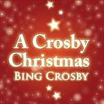 Bing Crosby A Crosby Christmas