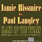 Jamie Bissmire Clash Of The Titans