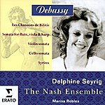 Delphine Seyrig Debussy - Chamber & Vocal Music