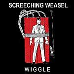 Screeching Weasel Wiggle