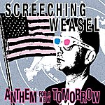 Screeching Weasel Anthem For A New Tomorrow