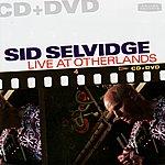 Sid Selvidge Live At Otherlands