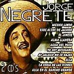 Jorge Negrete Jorge Negrete, Grandes Éxitos