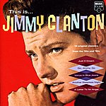 Jimmy Clanton This Is…Jimmy Clanton