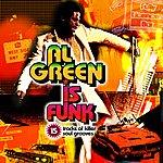 Al Green Al Green Is Funk