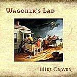 Mike Craver Wagoner's Lad