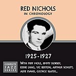 Red Nichols Complete Jazz Series: Red Nichols, 1925-1927