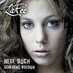 Lafee Heul Doch (Schluchz Version)(2-Track Single)