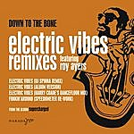 Down To The Bone Electric Vibes (4-Track Maxi-Single)