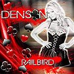 The Denson Quartet Railbird