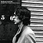 Richard Ashcroft Break The Night With Colour (2-Track Single)
