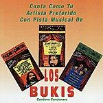 Los Bukis Canta Como Tu Artista Preferido Con Pista Musical De Los Bukis