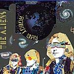 The Aliens Robot Man (Riton Rerub)