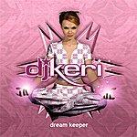 DJ Keri Dream Keeper