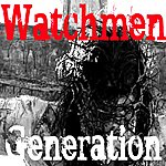 The Watchmen Generation