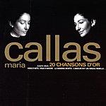 Maria Callas 20 Chansons D'or