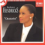 Barbara Hendricks Oratorio