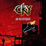 CKY A1 Roller Rager
