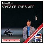 Mike Batt Songs Of Love And War + Arabesque